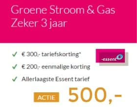 Essent: 500 euro voordeel op energie